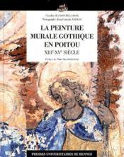 Peinture murale gothique en poitou - Couverture - Format classique