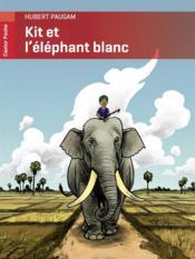 Kit et l'éléphant blanc - Couverture - Format classique