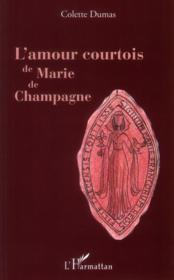 L'amour courtois de Marie de Champagne - Couverture - Format classique