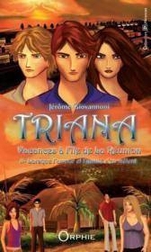 Triana, vacances à l'île de La Réunion t.2 ; lorsque l'amour et l'amitié s'en mêlent - Couverture - Format classique