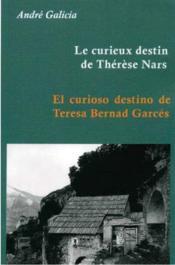 Le curieux destin de Thérèse Nars ; el curioso destino de Teresa Bernad Garcés - Couverture - Format classique