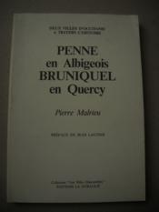 PENNE EN ALBIGEOIS BRUNIQUEL EN QUERCY ( 2 villes d Ooccitanie à travers l'histoire ) - Couverture - Format classique