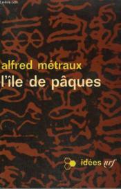 L'Ile De Paques. Collection : Idees N° 91 - Couverture - Format classique