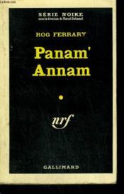 Panam' Annam. Collection : Serie Noire N° 556 - Couverture - Format classique