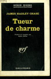 Tueur De Charme. ( I Would Rather Stay Poor ). Collection : Serie Noire N° 705 - Couverture - Format classique