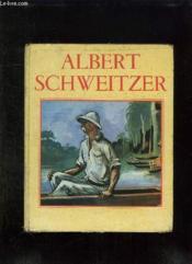 Docteur Schweitzer. - Couverture - Format classique