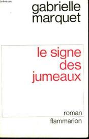 Le Signe Des Jumeaux. - Couverture - Format classique