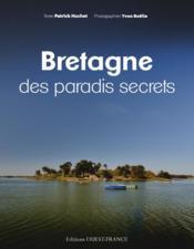 Bretagne des paradis secrets - Couverture - Format classique