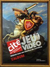 Jeu vidéo ; l'expo ; entrons dans une nouvelle ère culturelle - Couverture - Format classique
