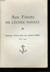 Aux Fistots De L'Ecole Navale - Couverture - Format classique