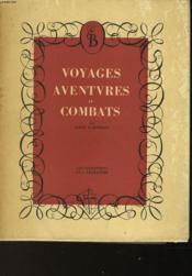 Voyages Aventures Et Combats - Couverture - Format classique