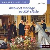 Amour et mariage au XIXe siècle - Couverture - Format classique