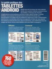 Le guide pratique tablettes Android ; Samsung, Galaxy, Sony, Google, Nexus, Archos, Asus, Acer, HP, etc - 4ème de couverture - Format classique