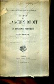 Etudes Sur L'Ancien Droit Et La Coutume Primitive. - Couverture - Format classique
