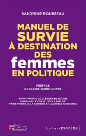 Manuel de survie à destination des femmes en politique - Couverture - Format classique