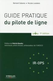 Guide pratique du pilote de ligne (9e édition) - Couverture - Format classique