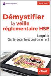 Démystifier la veille réglementaire HSE - Couverture - Format classique