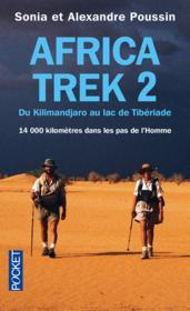 Africa trek - tome 2 du kilimandjaro au lac de tiberiade - vol02 - Couverture - Format classique