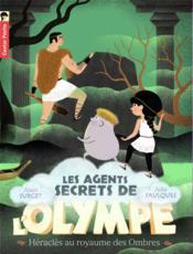 Les agents secrets de l'Olympe T.5 ; Héraclès au royaume des ombres - Couverture - Format classique