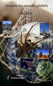 Arcanes des mondes pluriels - Couverture - Format classique