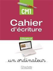 Coquelicot ; cahier d'écriture ; CM1 - Couverture - Format classique