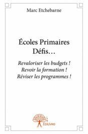 Écoles primaires ; défis ? - Couverture - Format classique