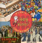 Hey Ringo ! les Beatles en 20 tableaux - Couverture - Format classique