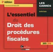 L'essentiel du droit des procédures fiscales 2015-2016 - Couverture - Format classique