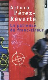 La patience du franc-tireur - Couverture - Format classique