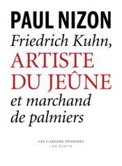 Friedrich Kuhn, artiste du jeûne - Couverture - Format classique
