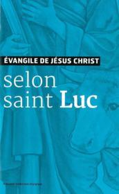 Évangile de Jésus-Christ selon saint Luc - Couverture - Format classique