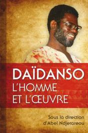 Daïdanso, l'homme et l'oeuvre - Couverture - Format classique