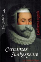 Cervantes ; Shakeseare ; cadavres exquis - Couverture - Format classique