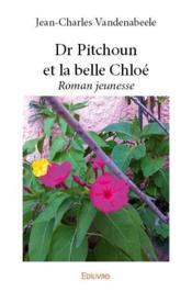 Dr Pitchoun et la belle Chloé - Couverture - Format classique