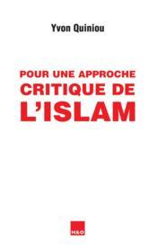 Pour une approche critique de l'islam - Couverture - Format classique