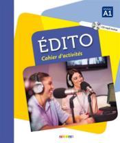 Édito ; niveau A1 ; cahier + CD MP3 - Couverture - Format classique
