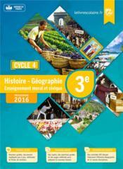Histoire-géographie-emc ; 3ème (édition 2016) - Couverture - Format classique