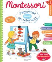 Montessori ; j'apprends en coloriant ; moyenne section - Couverture - Format classique