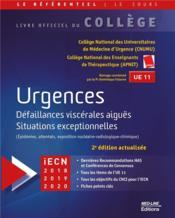 Urgences ; défaillances viscérales aiguës situations exceptionnelles (2e édition) - Couverture - Format classique