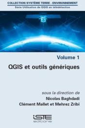 Utilisation de QGIS en télédétection t.1 ; QGIS et outils génériques - Couverture - Format classique