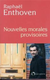 Nouvelles morales provisoires - Couverture - Format classique