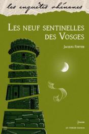 Les neuf sentinelles des Vosges - Couverture - Format classique