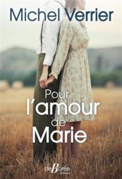 Pour l'amour de Marie - Couverture - Format classique