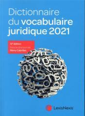 Dictionnaire du vocabulaire juridique (édition 2021) - Couverture - Format classique