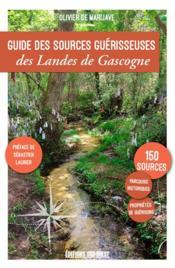Guide des sources guérisseuses des landes de Gasco - Couverture - Format classique