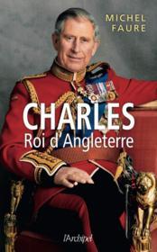 Charles, roi d'Angleterre - Couverture - Format classique