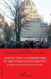 Institution universitaire et mouvements étudiants : entre intégration et rupture ? - Couverture - Format classique