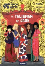 Kinra girls Hors-Série ; le talisman de jade - Couverture - Format classique