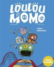 Loulou et Momo T.4 ; peureux anniversaire ! - Couverture - Format classique
