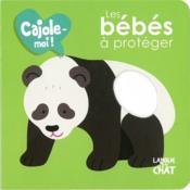 CAJOLE-MOI ; les bébés à protéger - Couverture - Format classique
